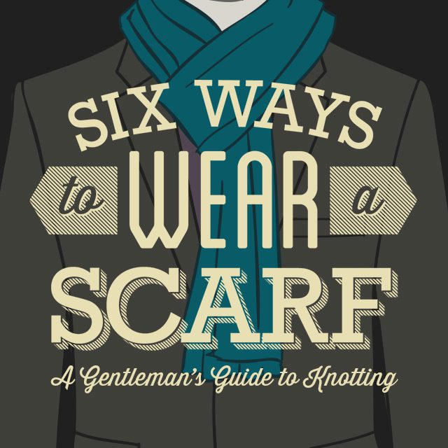 6 ways to tie a scarf for men